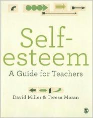 Self-esteem: A Guide for Teachers
