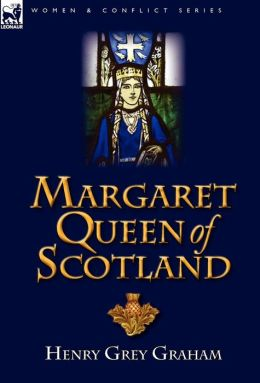 Margaret Queen Of Scotland