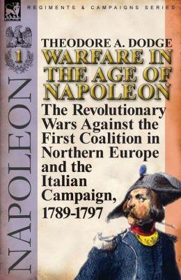 Warfare In The Age Of Napoleon-Volume 1