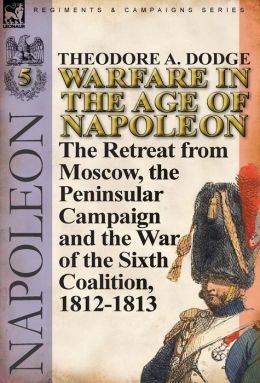 Warfare In The Age Of Napoleon-Volume 5