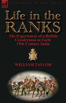 Life in the Ranks: The Experiences of a British Cavalryman in Early 19th Century India