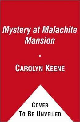 Mystery at Malachite Mansion (Nancy Drew Girl Detective: Malibu Mayhem Series #2)