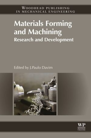 Materials Forming and Machining: Research and Development