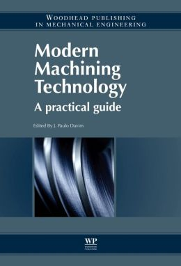Modern Machining Technology: A Practical Guide