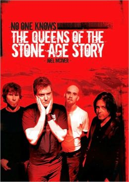 No One Knows: The Queens of the Stone Age Story