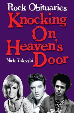 Rock Obituaries: Knocking On Heavens Door