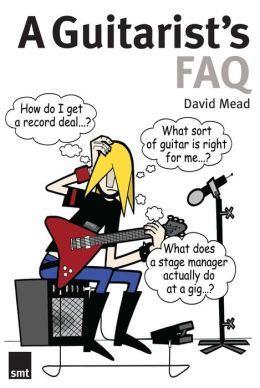 A Guitarist's FAQ