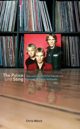 Story und Songs: The Police und Sting