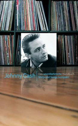 Story & Songs Johnny Cash
