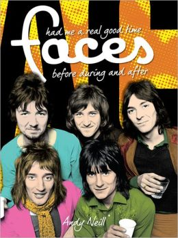 The Faces: Had Me A Real Good Time