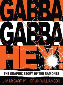 Gabba Gabby Hey: The Ramones Graphic