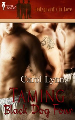Bodyguards in Love: Taming BlackDog Four