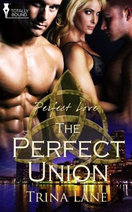 The Perfect Union