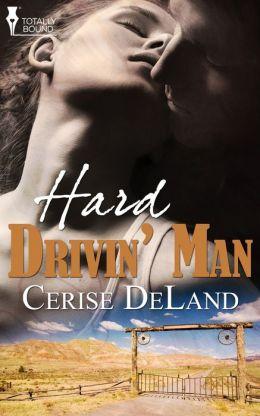 Hard Drivin' Man