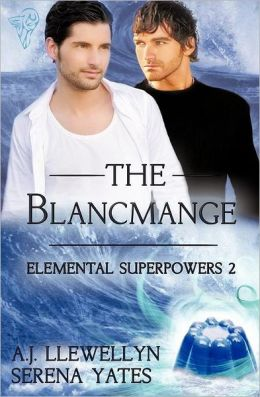 Elemental Superpowers: The Blancmange