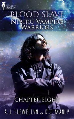 Nibiru Vampire Warriors - Chapter Eight