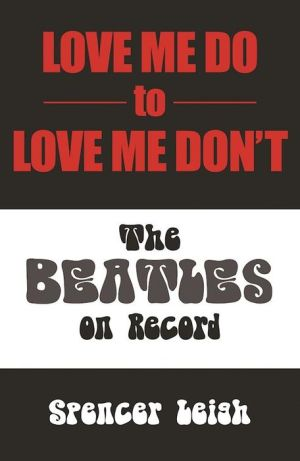Love Me Do to Love Me Don't: The Beatles on Record