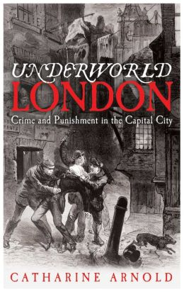 Underworld London: City of Crime