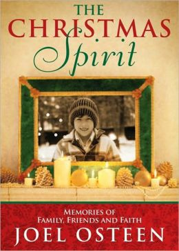 Christmas Spirit: Memories of Family, Friends and Faith
