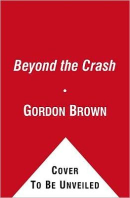 Beyond the Crash: Overcoming the First Crisis of Globalisation