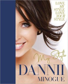 Dannii: My Style
