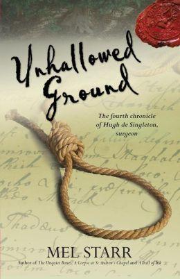 Unhallowed Ground (Chronicles of Hugh de Singleton, Surgeon Series #4)