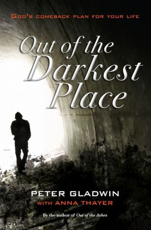 Out of the Darkest Place