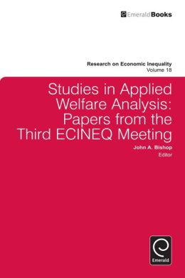 Studies in Applied Welfare Analysis: Papers from the Third ECINEQ meeting