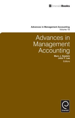 Advances in Management Accounting, Volume 19