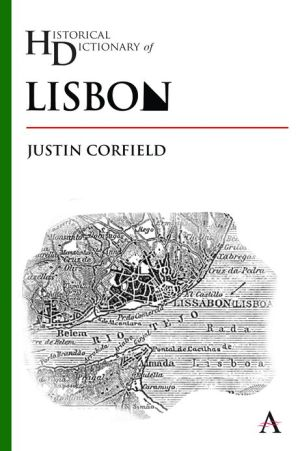 Historical Dictionary of Lisbon