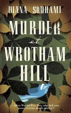 Murder at Wrotham Hill. Diana Souhami