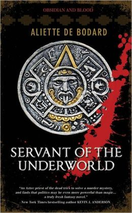Servant of the Underworld (Obsidian and Blood Series #1)
