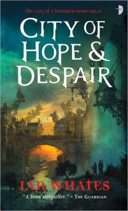 City of Hope and Despair (City of a Hundred Rows Series #2)
