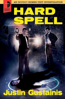 Hard Spell: An Occult Crimes Unit Investigation