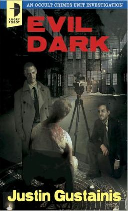 Evil Dark: An Occult Crime Unit Investigation