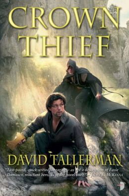 Crown Thief: From the Tales of Easie Damasco