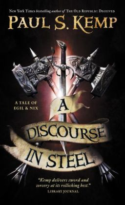 A Discourse in Steel: A Tale of Egil and Nix