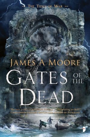 Gates of the Dead: Tides of War Book III