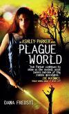 Book Cover Image. Title: Plague World, Author: Dana Fredsti