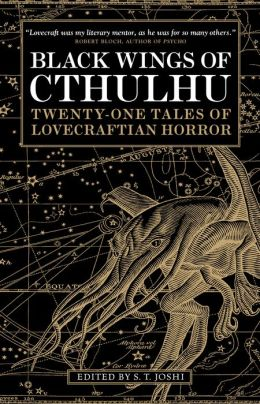 Black Wings of Cthulhu: Tales of Lovecraftian Horror