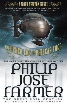 The Other Log of Phileas Fogg (Wold Newton)