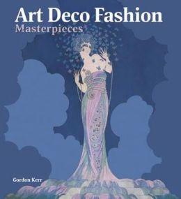 100 Art Deco Fashion Masterpieces