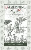 Book Cover Image. Title: Gardening Myths and Misconceptions, Author: Charles Dowding