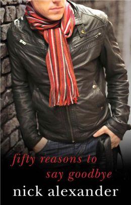 50 Reasons to Say Goodbye
