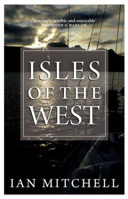 Isles of the West: A Hebridean Voyage
