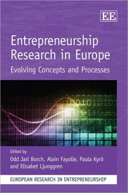 Entrepreneurship Research in Europe: Evolving Concepts and Processes