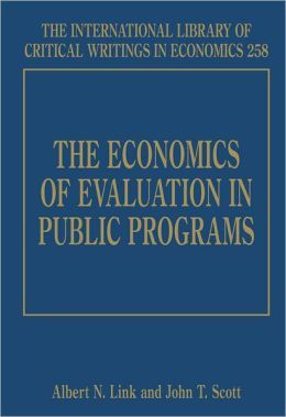 The Economics of Evaluation in Public Programs