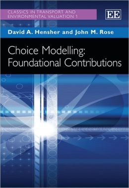 Choice Modelling: Foundational Contributions