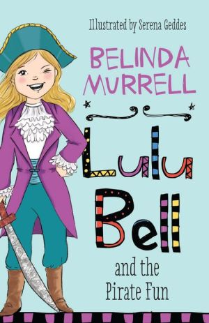Lulu Bell and the Pirate Fun