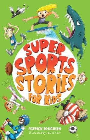 Super Sports Stories for Children